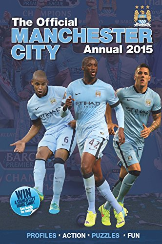 Official Manchester City FC 2015 Annual (Annuals 2015) por Grange Communications