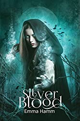 Silver Blood (Series of Blood Book 1)