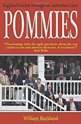 Pommies: England Cricket Through an Australian Lens