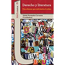 Derecho y literatura: Una alianza que subvierte el orden (Pùblicatextos nº 6)