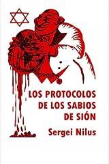 Los Protocolos de los Sabios de Si??n: Traduccion de la obra en ruso de Nilus por Victor E. Marsden by Sergei Nilus (2015-12-18) Taschenbuch