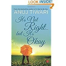 It's Not Right… But it's Okay