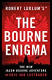 Robert Ludlum's (TM) The Bourne Enigma (Jason Bourne) (kindle edition)