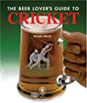 The Beer Lover's Guide to Cricket