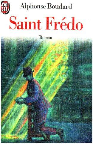 Saint Fredo par Alphonse Boudard