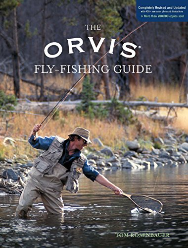 Orvis Fly-Fishing Guide, Completely Revised and Updated