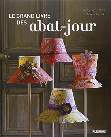 Le Grand Livre Du Bricolage Et De La Decoration - Le grand livre des