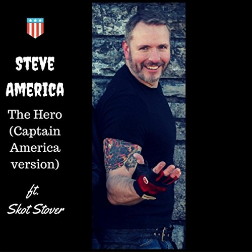 Captain Download America (The Hero (Captain America Version) [feat. Skot Stover])
