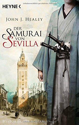 Healey, John J.: Der Samurai von Sevilla