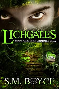Lichgates: Book One of the Grimoire Saga (an Epic Fantasy Adventure) (English Edition) di [Boyce, S.M.]