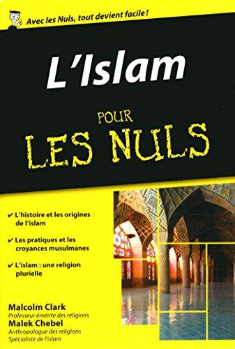 L'Islam pour les Nuls poche par Malek CHEBEL