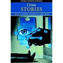 Crime Stories (Oxford Literature Resources)