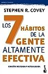 Los 7 hábitos de la gente altamente efectiva par Stephen R. Covey