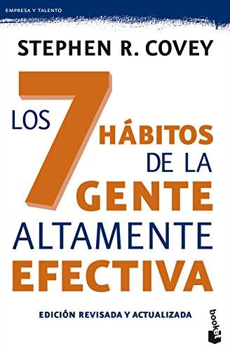 Los 7 hábitos de la gente altamente efectiva por Stephen R. Covey