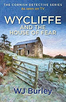 Wycliffe and the House of Fear by [Burley, W.J.]