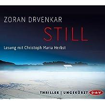 Still: Ungekürzte Lesung mit Christoph Maria Herbst (6 CDs)