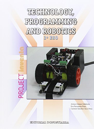Technology, Programming and Robotics 3º ESO - Project INVENTA - 9788470635106 por Arturo Gómez Gilaberte y otros