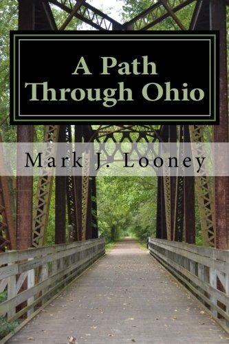 A Path Through Ohio: A Bicycle Journal por Mark J. Looney