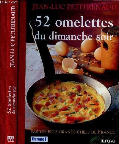 52 omelettes du dimanche soir par Jean-Luc Petitrenaud