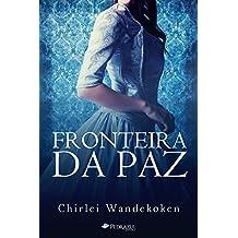 Fronteira da Paz (O Quarteto do Norte Livro 4) (Portuguese Edition)