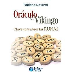 Oráculo Vikingo. Claves para leer las Runas