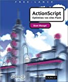 Telecharger Livres ActionScript Optimisez vos sites flash (PDF,EPUB,MOBI) gratuits en Francaise