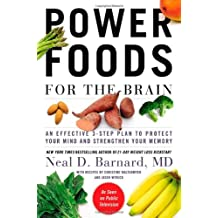Power Foods for the Brain: An Effective 3-Step Plan to Protect Your Mind and Strengthen Your Memory.
