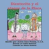 Dientecito y El Ataque de La Placa (Aventuras de Dientecito) (Spanish Edition) by Nelson, James Gary (2008) Paperback