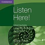 Listen Here! Intermediate Listening Activities CDs