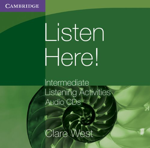 Listen Here! Intermediate Listening Activities CDs (Georgian Press)
