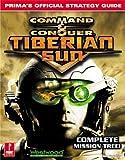Command & Conquer: Tiberian Sun: Prima's Official Strategy Guide: Tiberian Sun Strategy Guide