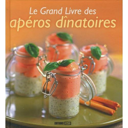 Le grand livre des apéros dînatoires