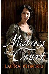 [(Mistress of the Court)] [By (author) Laura Purcell] published on (August, 2015) Paperback