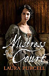 [(Mistress of the Court)] [By (author) Laura Purcell] published on (August, 2015)