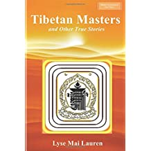 Tibetan Masters and other True Stories (Shades of Awareness)