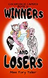 Winners And Losers (Cockroach Capers Book 6) (English Edition)
