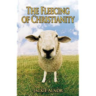 The Fleecing of Christianity
