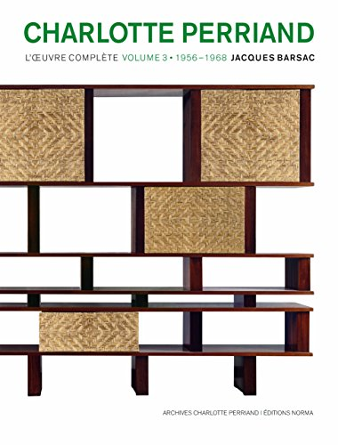 Charlotte Perriand : L'oeuvre complète Volume 3, 1956-1968