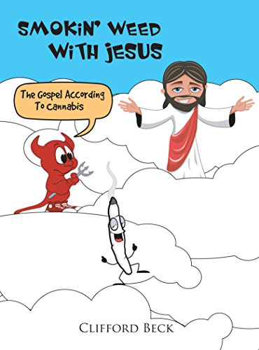 Book cover image for Smokin' Weed With Jesus: The Gospel According To Cannabis