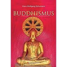 Buddhismus: Stifter, Schulen, Systeme