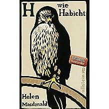 H wie Habicht (German Edition)