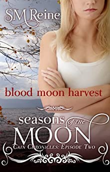 Blood Moon Harvest (The Cain Chronicles Book 2) (English Edition) par [Reine, SM]