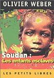 Soudan : Les enfants esclaves
