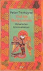 Tod im Skriptorium: Historischer Kriminalroman (Schwester Fidelma ermittelt, Band 3)