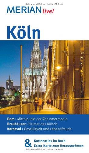 Image of MERIAN live! Reiseführer Köln: Mit Kartenatlas im Buch und Extra-Karte zum Herausnehmen