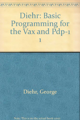 Diehr: Basic Programming for the Vax and Pdp-1 1