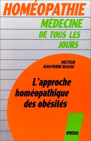 L'approche homéopathique des obésités par Jean-Pierre Docteur Ruasse