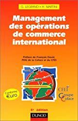 MANAGEMENT DES OPERATIONS DE COMMERCE INTERNATIONAL. 4ème édition