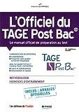 L'officiel du TAGE Post Bac : Manuel officiel de préparation au test...
