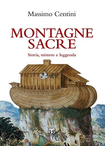 Montagne sacre: Storia, mistero e leggenda